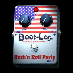 Boot-Leg Rock'n Roll Party RRP-1.0 新品 オーバードライブ [ブートレッグ][ロックンロールパーティー][rrp10][Effector,エフェクター]