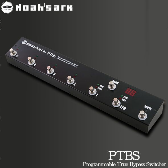 Noah'sark PTBS新货程序开关[挪亚电弧][Effector,效应器][PT-BS]
