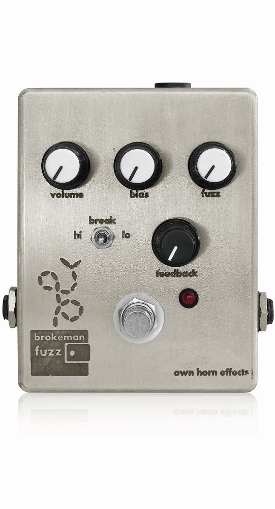 Own Horn Effects Brokeman Fuzz 新品 ファズ[オウンホーンエフェクツ][ブロークマンファズ][Fuzz][Effector,エフェクター]