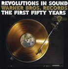 輸入盤 VARIOUS / REVOLUTIONS IN SOUND : WARNER BROS.RECORDS FIRST 50 YEARS [10CD]