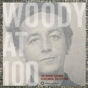 輸入盤 WOODY GUTHRIE / WOODY AT 100 : THE WOODY GUTHRIE CENTENNIAL COLLECTION [3CD]