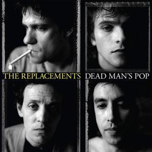 輸入盤 REPLACEMENTS / DEAD MAN'S POP [4CD+LP]