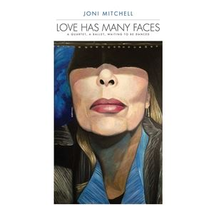 輸入盤 JONI MITCHELL / LOVE HAS MANY FACES: A QUARTET A BALLET WAITING TO BE DANCED [8LP]