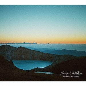 Kenichiro 未使用品 卸直営 Nishihara Jazzy CD Folklore