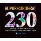 【CD】 スーパーユーロビート VOL.230