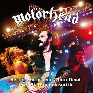 輸入盤 MOTORHEAD / BETTER MOTORHEAD THAN DEAD (LIVE AT HAMMERSMITH) [4LP]