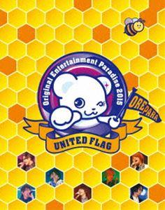 Original Entertainment Paradise -おれパラ- 2015 UNITED FLAG BD [Blu-ray]