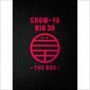SHOW-YA / SHOW-YA BIG 30-THE BOX-(4CD+本編DVD3枚+特典DVD1枚) [CD]