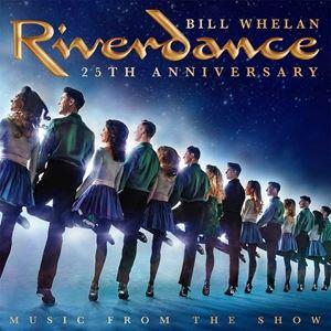 輸入盤 BILL WHELAN / RIVERDANCE 25TH ANNIVERSARY : MUSIC FROM THE SHOW (LTD) [2LP]