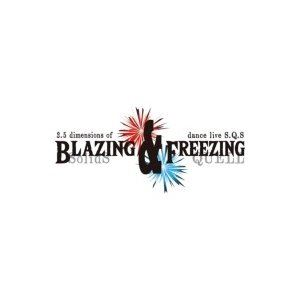 2.5次元ダンスライブ「SQ」ステージ BLAZING & FREEZING【BD】 [Blu-ray]