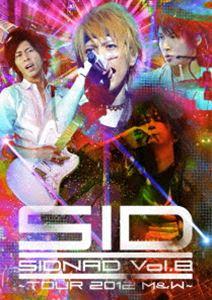 シド/SIDNAD Vol.8 ~TOUR 2012 M&W [DVD]