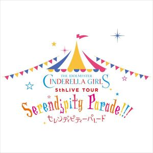 THE IDOLM@STER CINDERELLA GIRLS 5thLIVE TOUR Serendipity Parade!!!@SAITAMA SUPER ARENA【初回限定生産】 [Blu-ray]