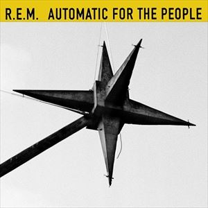 輸入盤 R.E.M. / AUTOMATIC FOR THE PEOPLE (25TH ANNIVERSARY DELUXE EDITION) (LTD) [3CD+BLU-RAY]