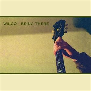 輸入盤 WILCO / BEING THERE (DLX) [4LP]