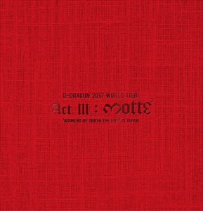 G-DRAGON 2017 WORLD TOUR<ACT III, M.O.T.T.E>IN JAPAN(初回生産限定盤) [DVD]