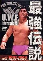 U.W.F.International 最強伝説 vol.1 1991-1994(DVD)