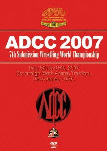ADCC 2007 2007.5.5-6 アメリカ・ニュージャージー(DVD)