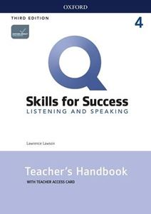 Q: Skills for Success 3/E: Listening and Speaking Level 4 Teacher Guide with Teacher Resource Access Code Card