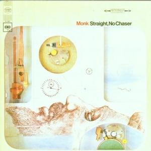 輸入盤 THELONIOUS MONK STRAIGHT 当店は最高な サービスを提供します CD 内祝い CHASER NO