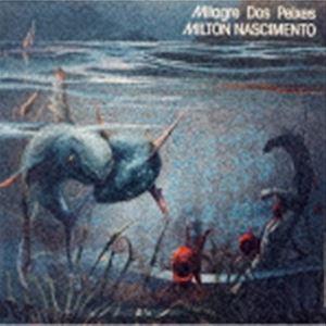 ミルトン 返品送料無料 ナシメント ミラグリ ドス 卓越 CD ペイシェス 生産限定盤