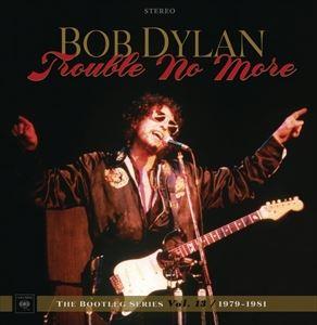 輸入盤 BOB DYLAN / TROUBLE NO MORE : THE BOOTLEG SERIES VOL.13 / 1979-1981 (DELUXE EDITION) (LTD) [8CD+DVD]