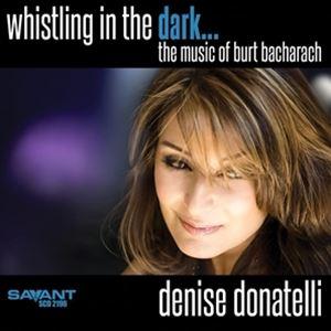 輸入盤 DENISE DONATELLI WHISTLING IN THE MUSIC DARK 注文後の変更キャンセル返品 OF CD BURT BACHARACH 限定特価