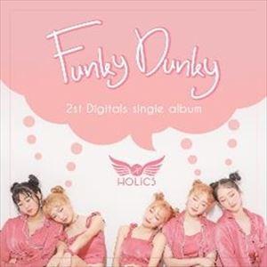 ラッピング無料 輸入盤 HOLICS 2ND 買い物 SINGLE DUNKY : CD FUNKY