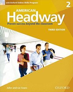 ■外国語教材 American Headway 3rd Edition 割引 Level Book 2 Skills 2020モデル Online with Student