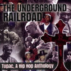 トゥパック アンダーグラウンド 毎日がバーゲンセール 贈答品 レイルロード:ヒップ アンソロジー ホップ CD