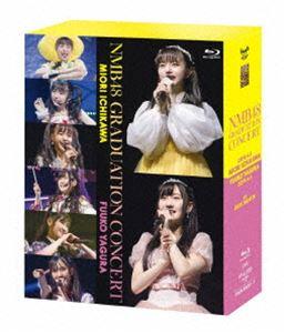 NMB48 GRADUATION CONCERT ~MIORI ICHIKAWA/FUUKO YAGURA~(3BD) [Blu-ray]