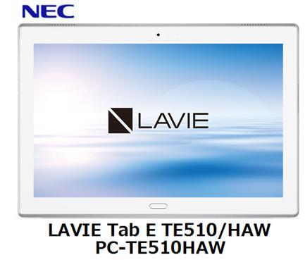 NEC LAVIE Tab E TE510/HAW PC-TE510HAWタブレット PC アンドロイド Android 単体 新品