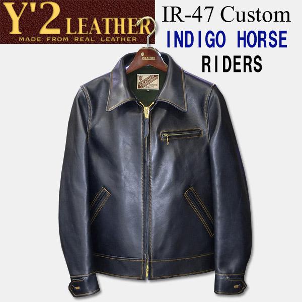 Y'2 LEATHER (ワイツーレザー)INDIGO HORSE SINGLE RIDERS JACKET(インディゴホースシングルライダースジャケット)【IR-47】インディゴ