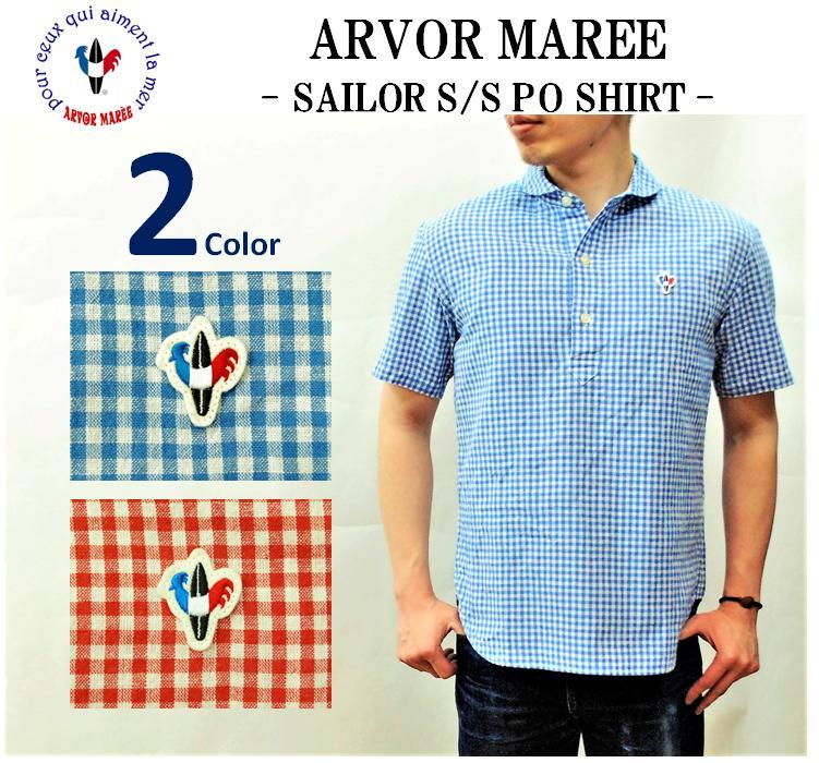 【送料無料】【ARVOR MAREE/アルボーマレー】-SAILOR S/S PULLOVER SHIRT