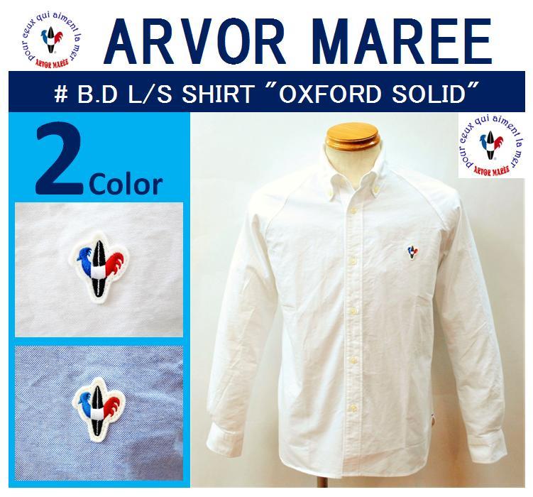 【送料無料】【ARVOR MAREE/アルボーマレー】【再入荷】-B.D L/S SHIRT