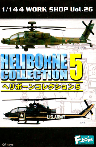 F-1 / 144 WORK SHOP Vol.26 heliborne collection 2 sort 5 secrets all 11 pieces