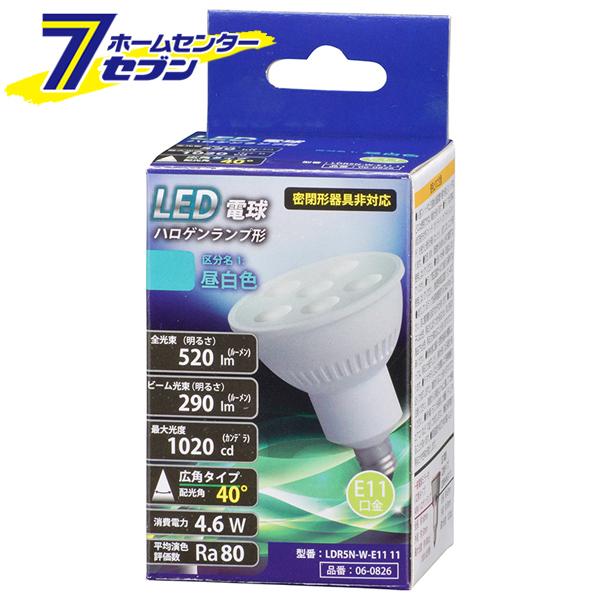 オーム電機 爆買い送料無料 LED電球 ハロゲンランプ形 E11 4.6W 売買 広角タイプ 昼白色 品番 11 06-0826 ポイントUP:2021年2月25日am0:00から2月28日pm23:59まで 電球 LED LDR5N-W-E11 替