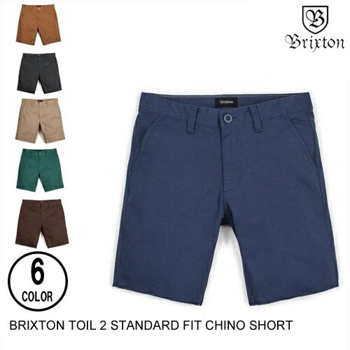 BRIXTON ブリクストン TOIL 2 STANDARD FIT CHINO SHORT 【6色】 30-36 ショートパンツ [セ]