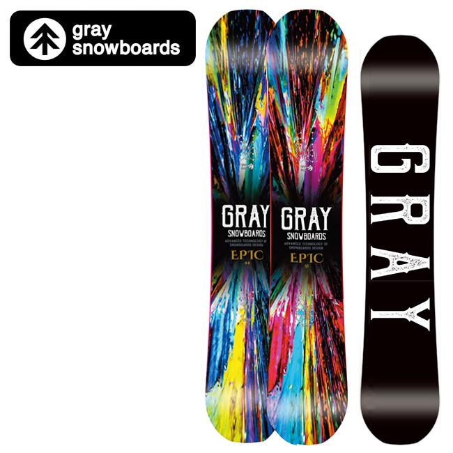 【期間限定カード決済で更に+P7倍10/4 20時~】GRAY SNOWBOARDS グレイ スノーボード EPIC エピック 【2019/日本正規品/スノー】