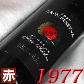生まれ年 1977 のプレゼントに最適 赤ワイン 最速出荷可能 +900円で木箱入りラッピング メッセージカード対応可 昭和52年 商店 サン イシドロ グラン レセルバ San 結婚式 結婚記念日のプレゼントに誕生年 生まれ年のワイン Gran ミディアムボディ Reserva Isidro 750ml スペインワイン お誕生日 1977年 期間限定特別価格 フミーリャ