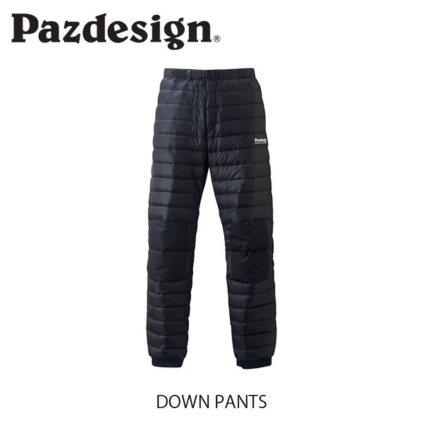 パズデザイン Pazdesign ダウンパンツ DOWN PANTS 防寒着 ミドラー フィッシングベスト 釣り PDP-001 PDP001