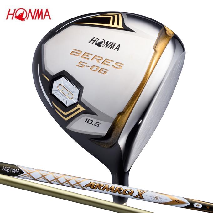 本間ゴルフ HONMA ゴルフクラブ ドライバー メンズ BERES S-06 1W 2Sグレード シャフト ARMRQX 47