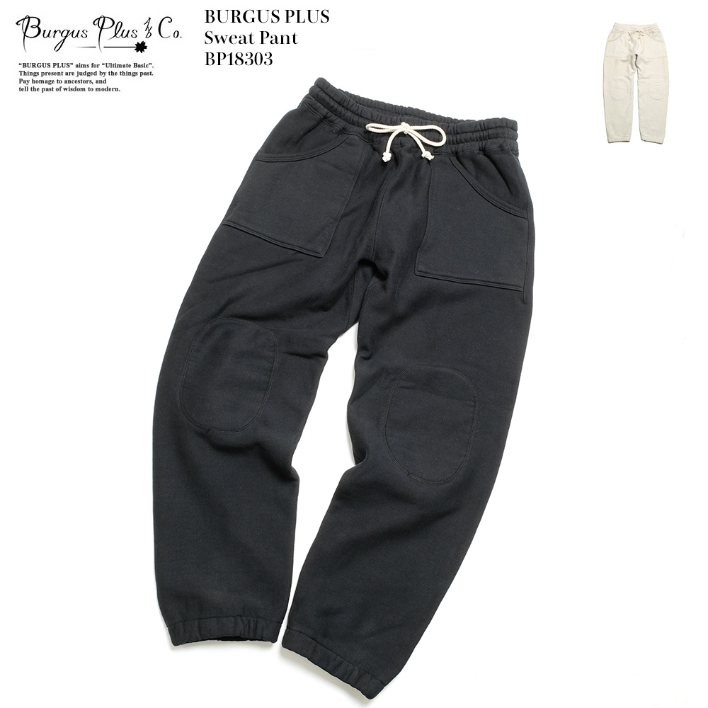 BURGUS PLUS バーガスプラス Sweat Pant BP18303 送料無料 国産 日本製 スウェットパンツ