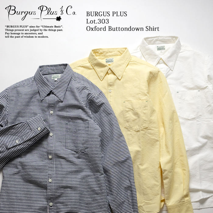 BURGUS PLUS バーガスプラス Lot.303 Oxford Buttondown Shirt HBP-303