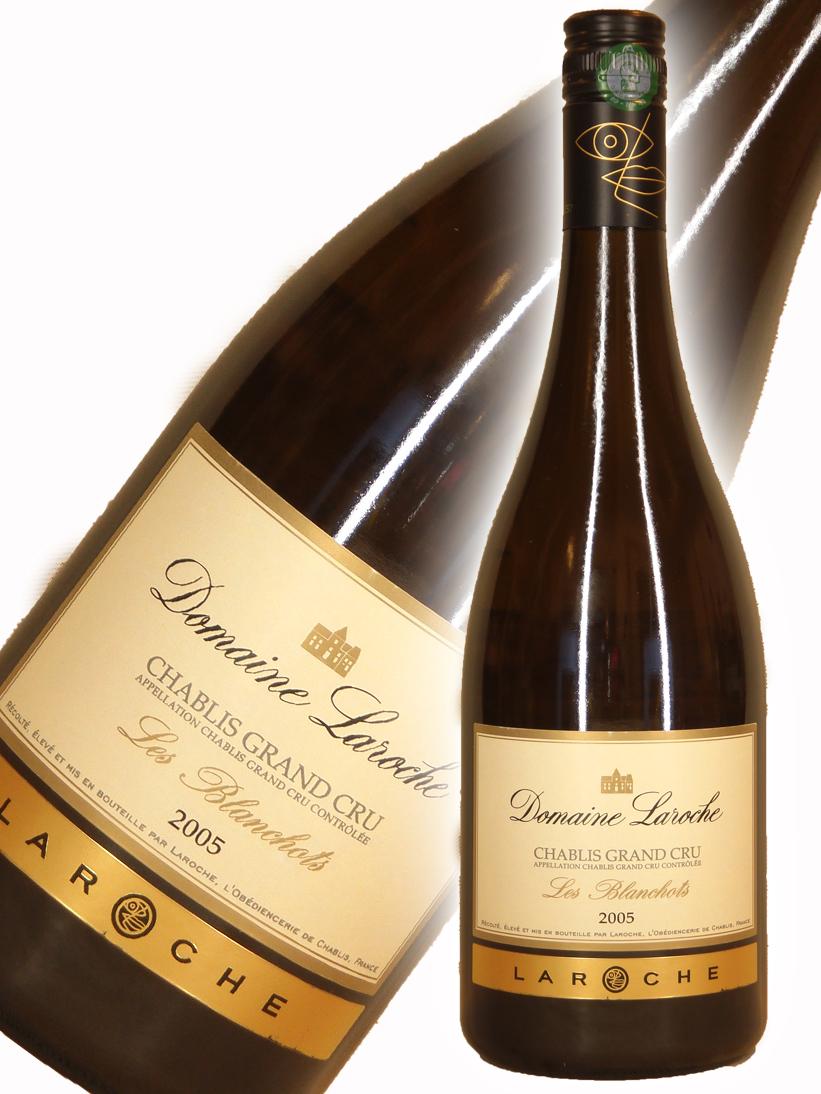 ラロッシュ シャブリ グラン・クリュ・ブランショ[2005]【750ml】Laroche Chablis Grand cru Blanchots