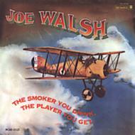 Joe Walsh ジョーウォルシュ Smoker You 中古 Drink CD The 輸入盤 Get Player 物品