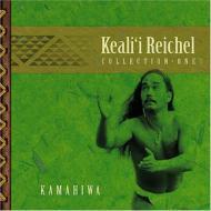 【送料無料】 Keali'i Reichel ケアリィレイシェル / Kamahiwa: The Keali'i Reichelcollection 輸入盤 【CD】