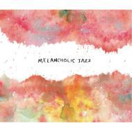 返品不可 5☆好評 Melancholic Jazz CD