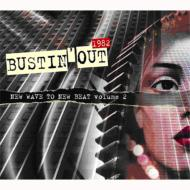 Bustin' Out 低価格化 1982: New Wave 公式通販 CD Vol.2 To Beat