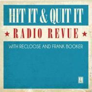 Hit It amp; Quit 売買 Radio 輸入盤 Revue Vol.1 トラスト CD