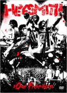 HEY-SMITH ヘイスミス / Our Freedom 【DVD】
